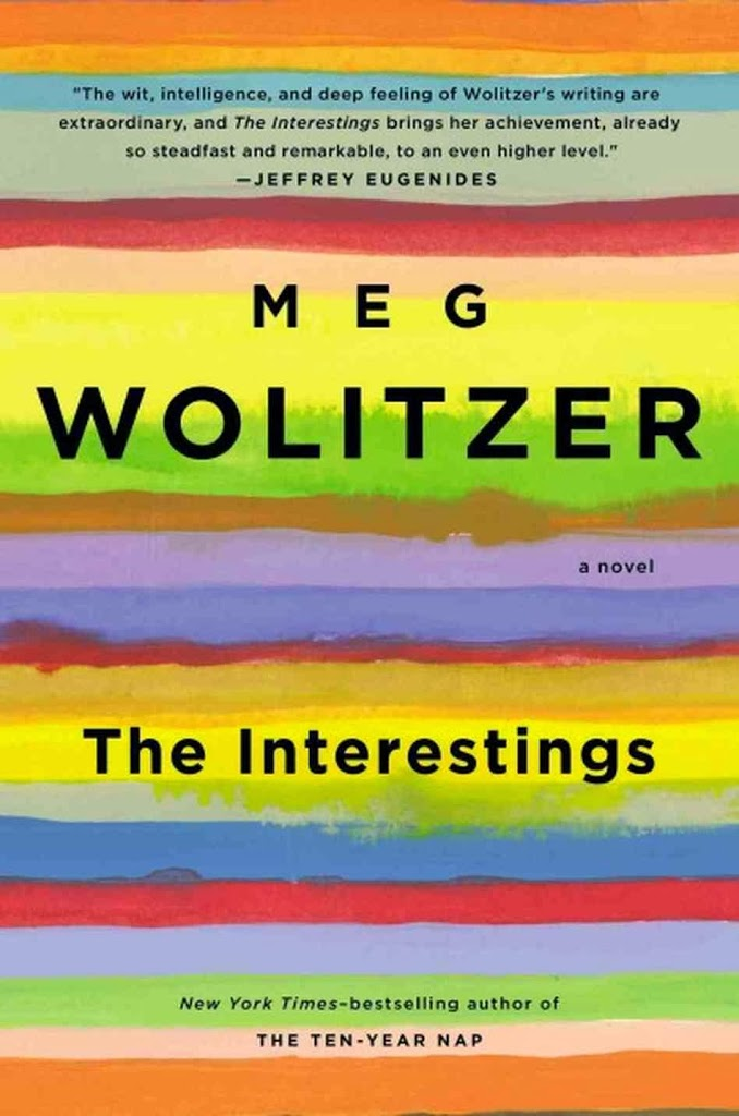 My Review Of 'The Interestings' by Meg Wolitzer
